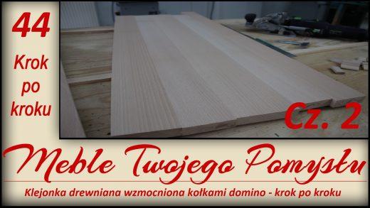klejonka drewniana bukowa, jak zrobić, krok po kroku, wzmacniana kołkami domino, df500