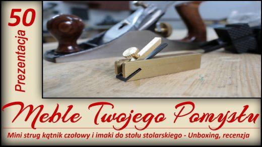 Mini strug kątnik czołowy, imaki do stołu stolarskiego, warsztat, stolarz, meble twojego pomyłu