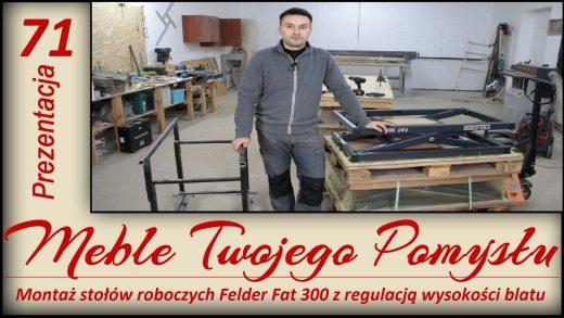 Montaż stołów roboczych Felder Fat 300 z regulacją wysokości blatu, panasonic, wkrętarka, wolfcraft, ściski, wózek, blat, roboczy, stół. stacjonarny, mobilny, fat300, felder, śrubowe, punktowe, sklejka, brzoza, k690s, piła formatowa, fs722, szlifierka, piła, taśmowa, fb610,
