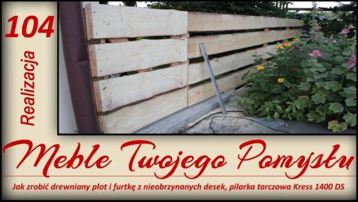 fence and wicket,PIŁA KRESS 1400 DS DUO-SAGE,pilarka łańcuchowa kress,kress,cięcie,deski nieobrzynane,płot,furtka,wkrętarka,panasonic,ey74a1,ey7950,poziomica sola,wkręcanie,dom i drewno,jak działa,stolarstwo,drewno,jak zrobić,meble twojego pomysłu,wood,woodworking,jak wykonać,how to make,krok po kroku,lange łukaszuk,wolfcraft,piła,tarczowa,darek stolarz,elektronarzędzia,ogród,ogrodzenie,ściski śrubowe,tartak,modrzew,olej,lazura,zabezpieczenie drewna przed wilgocią