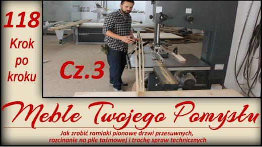 118 - Cz.3 Ramiaki pionowe drzwi przesuwnych, rozcinanie i trochę spraw technicznych;] / How to make vertical stiles for sliding doors slitting on a band saw and some technical matters, frezy,NDI20,frez do połączeń klejonych,meble twojego pomysłu,drzwi przesówne,kontr profilowy frez,k690s,ad741,maszyny,jak działa,stolarstwo,drewno,stolarnia,warsztat,felder,jak zrobić,meble,wood,woodworking,jak wykonać,how to make,krok po kroku,f700z,odciąg,cięcie,darek stolarz,laguna,sevroll,wilgotnościomierz,ramiak,wczep,gniazda,nóż,rozcinanie,piła taśmowa,fb610,techniaka,pionowe,fryzy,rzaz po taśmie,banan,suwmiarka,tarcza tnącza 14Z,wyrówniarka,grubościówka,frez