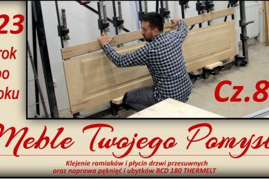 Odcinek 123 - Cz.8 Klejenie ramiaków i płycin drzwi przesuwnych oraz naprawa pęknięć i ubytków BCD 180 THERMELT / Episode 123 - Cz.8. Gluing of frames and panels of sliding doors and repair of cracks and losses BCD 180 THERMELT, mini zestaw naprawczy do drewna,płyciny,ramiaki,ottimo systems,wypełniacz do ubytków w drewnie,thermelt,bcd 180,meble twojego pomysłu,jak działa,stolarstwo,drewno,stolarnia,warsztat,felder,jak zrobić,meble,wood,woodworking,jak wykonać,how to make,krok po kroku,darek stolarz,hammer,festool,carpenter,diy,silent power,poliamid,szpachla do drewna,drema,wolfcraft,ściski,drzwi przesuwne,garderoba,szafa,dąb,klejenie,prasa stolarska,żywica epoksydowa,kleiberit 303.2
