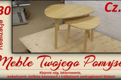 Cz.3 Klejenie nóg, lakierowanie, wykańczanie stolików kawowych z trójkątnymi zaokrąglonymi blatami, zaokrąglony trójkąt,blaty,stolik kawowy,salon,jak działa,stolarstwo,drewno,stolarnia,warsztat,felder,jak zrobić,meble,meble twojego pomysłu,wood,woodworking,diy,jak wykonać,how to make,k690s,piła,tarczowa,odciąg,rl200,przecinanie,szlifowanie,darek stolarz,hammer,kąplet stolików,wałki,okrągłe nogi,bona wawe,makita,cmt,poliamid,thermelt,kleiberit 303.2,frez,klejenie,lakierowanie,wykańczanie,realizacja,zrób to sam,poradnik,youtube,ottimo,niesamowite,hobby,szlifierka,polish