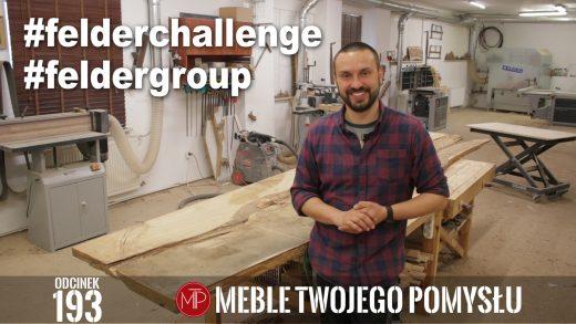 mebletwojegopomyslu,mtp,wood,woodworking,diy,jak zrobić,meble twojego pomysłu,drewno,felder,carpenter,do it yourself,how make,how to,jak wykonać,zrób to sam,woodstyle,dom,diy ideas,hammer,drewniane projekty,meble,lite meble,prace w drewnie,pomysł na,prace ręczne,stolarskie triki,hobby,pasja,diy projects,felderchallenge,felder group,konkurs,nagrody,pasjonaci,projekty,realizacje,smm@felder-group.com,Do it yourself,instagram,facebook,#feldergroup,#felderchallenge, 193 - Uwaga, konkurs z nagrodami dla Wszystkich zapaleńców pracy z drewnem #felderchallenge